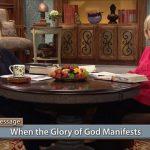 the manifestation of the glory of god